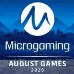 Neue Microgaming Spiele im August