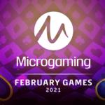 Neue Microgaming Spiele Februar 2021