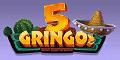 5 Gringos Casino