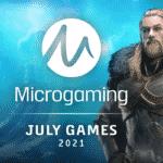 Neue Microgaming Spiele Juli 2021